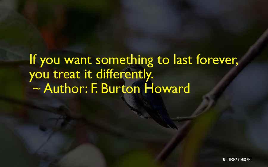 F. Burton Howard Quotes 1336985