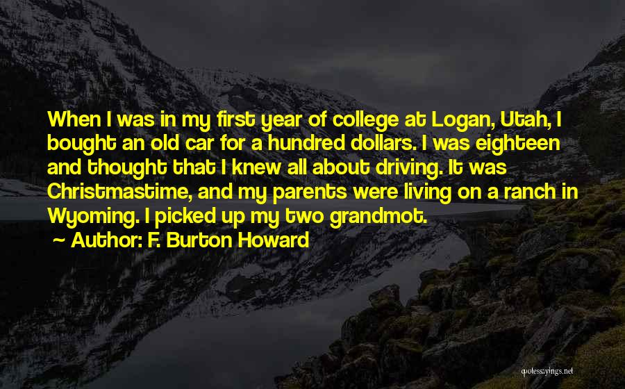 F. Burton Howard Quotes 1596513