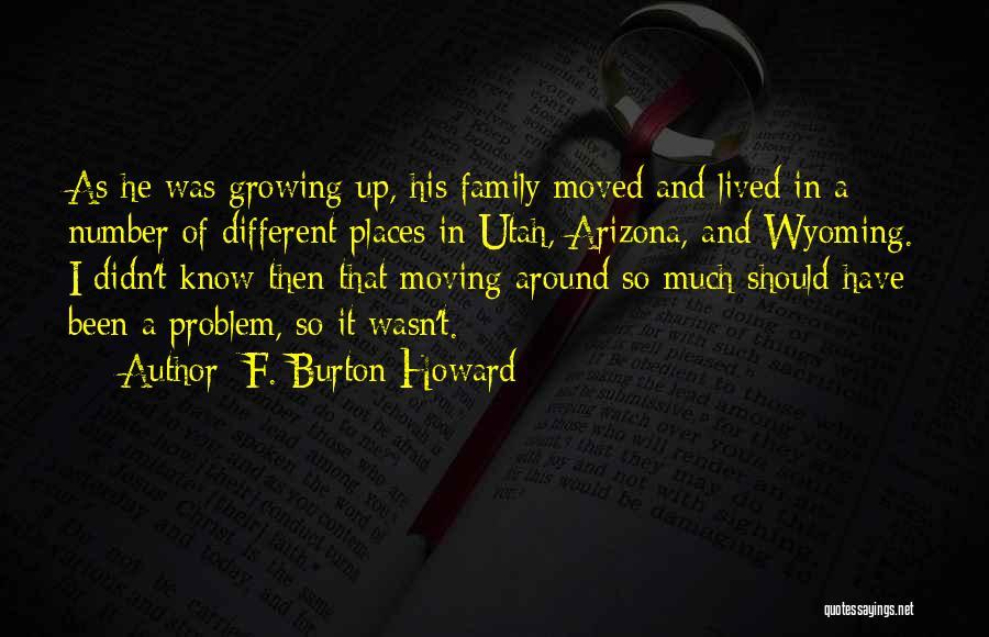 F. Burton Howard Quotes 359919