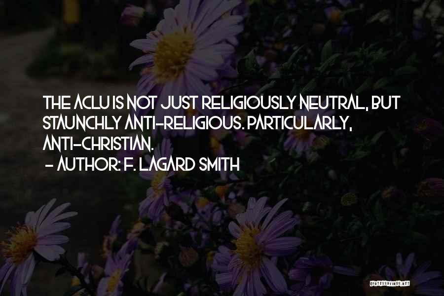 F. LaGard Smith Quotes 1478843