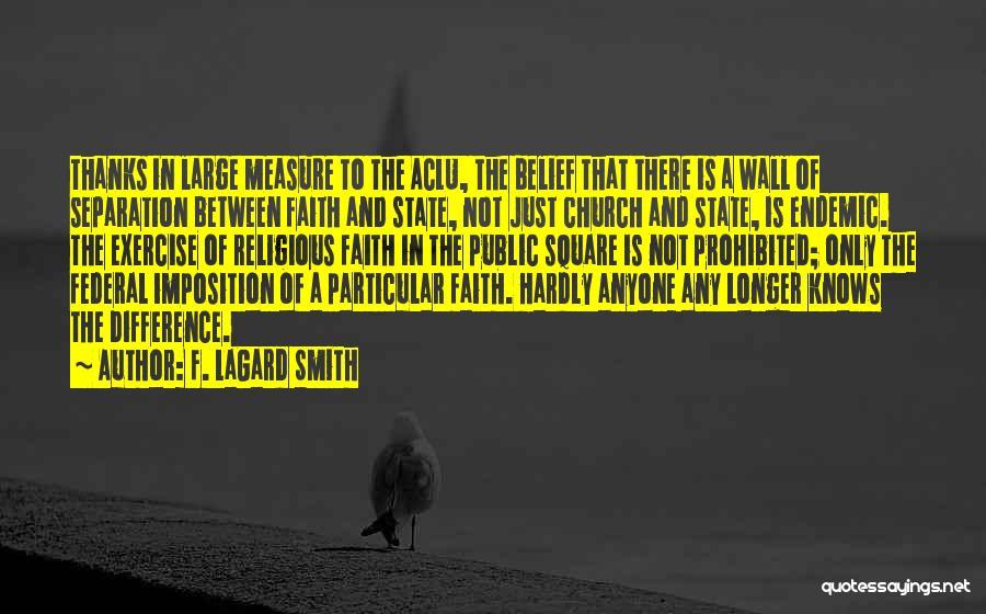F. LaGard Smith Quotes 627878