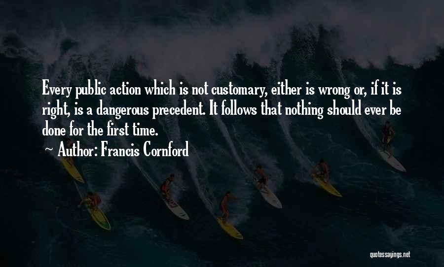 F M Cornford Quotes By Francis Cornford