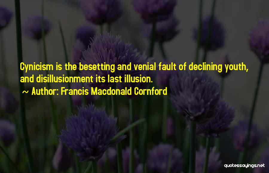 F M Cornford Quotes By Francis Macdonald Cornford