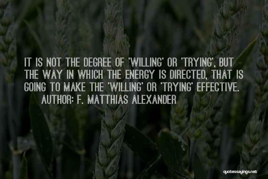 F. Matthias Alexander Quotes 1478374