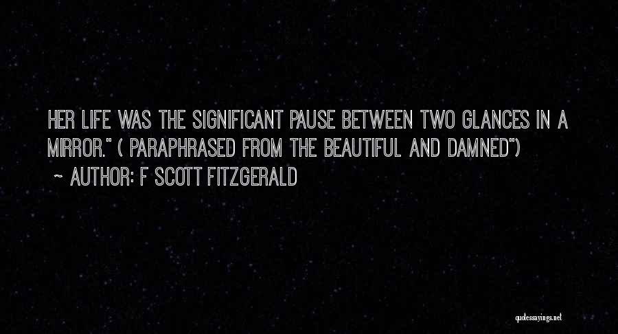 F Scott Fitzgerald Quotes 1064949