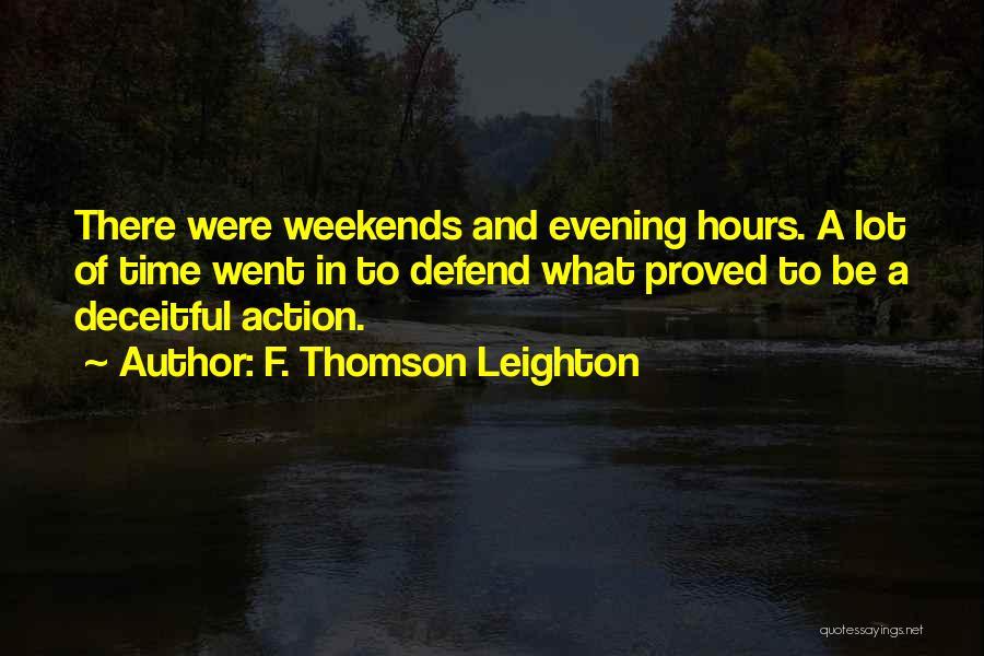F. Thomson Leighton Quotes 659613