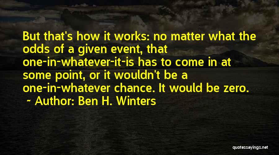 F Zero Quotes By Ben H. Winters
