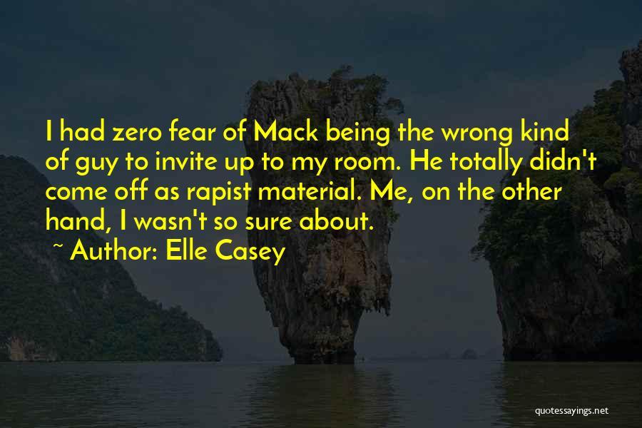 F Zero Quotes By Elle Casey