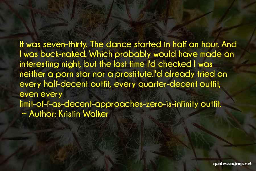 F Zero Quotes By Kristin Walker