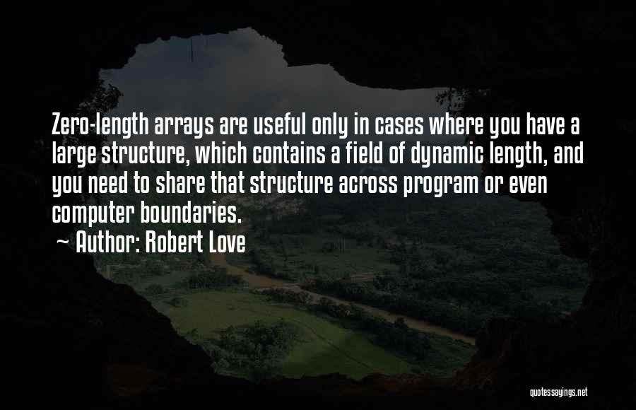 F Zero Quotes By Robert Love