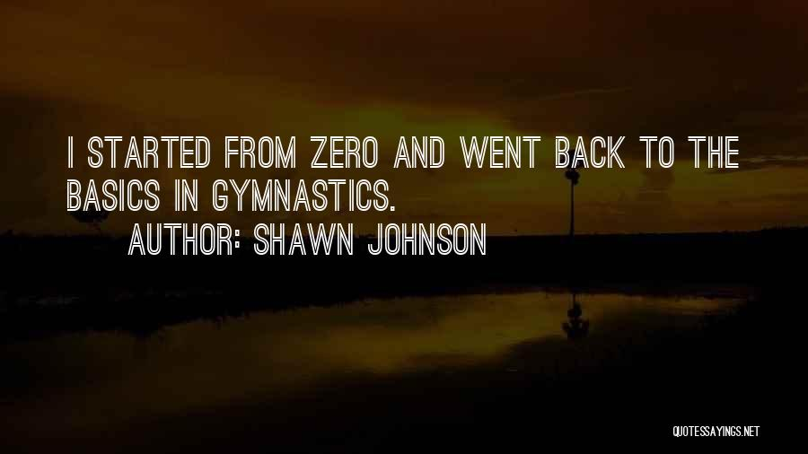 F Zero Quotes By Shawn Johnson