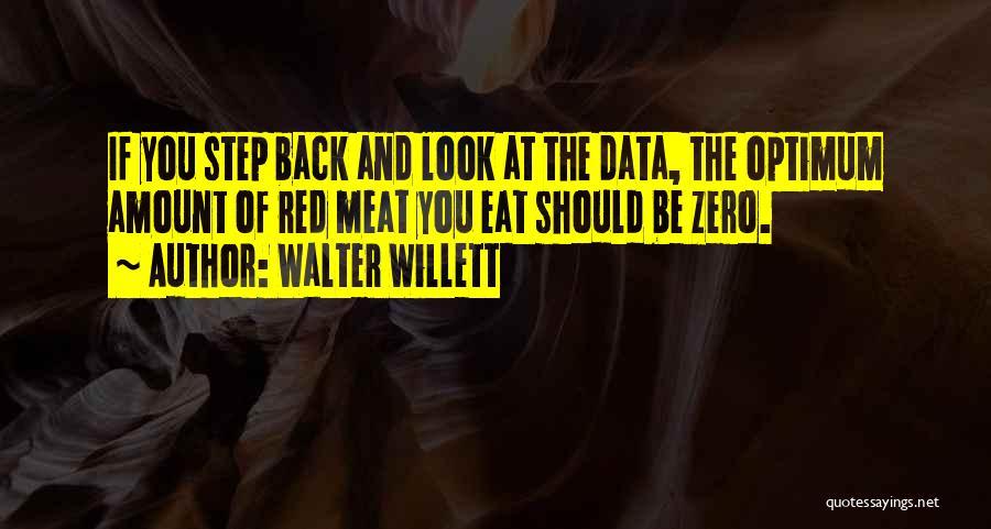 F Zero Quotes By Walter Willett