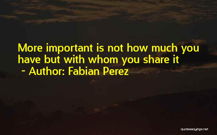 Fabian Perez Quotes 1391540