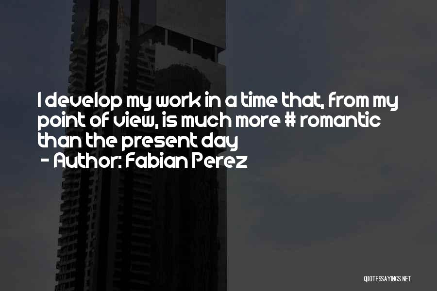 Fabian Perez Quotes 1774533