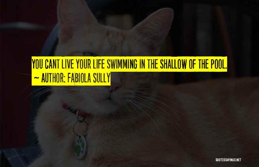 Fabiola Sully Quotes 848093