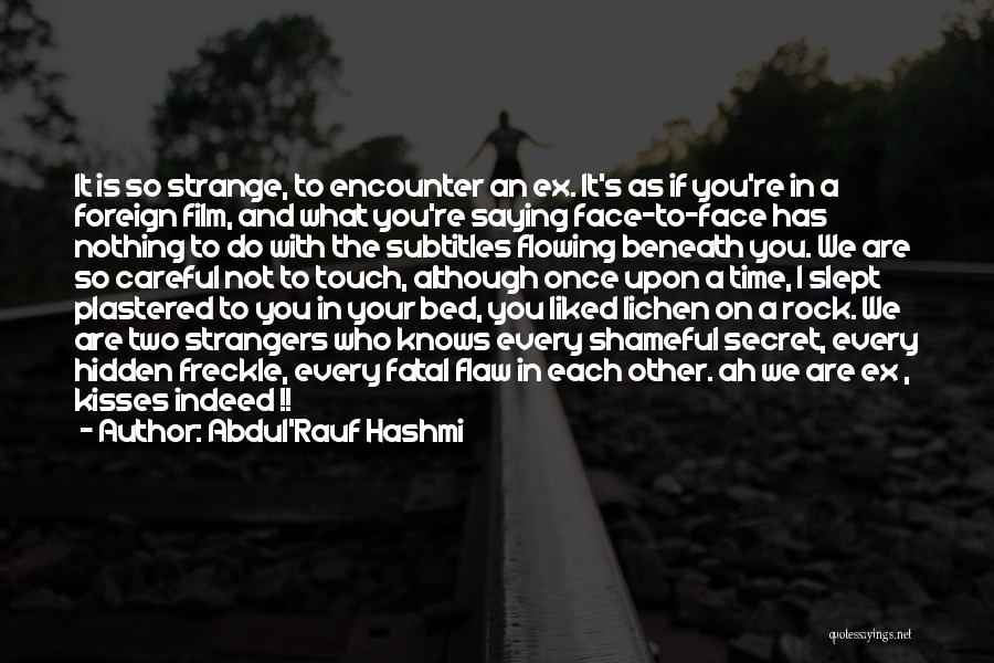 Face Hidden Quotes By Abdul'Rauf Hashmi
