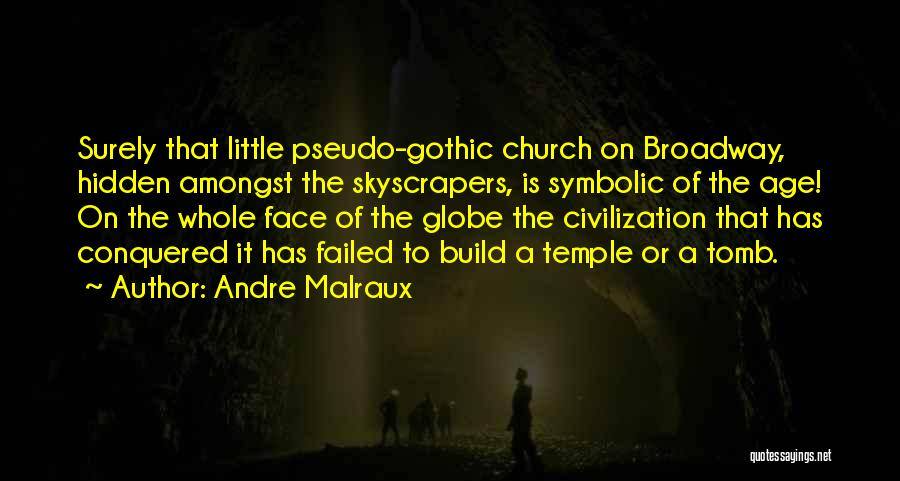 Face Hidden Quotes By Andre Malraux