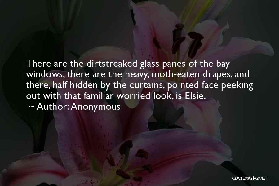 Face Hidden Quotes By Anonymous