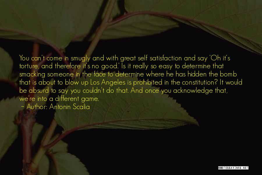 Face Hidden Quotes By Antonin Scalia