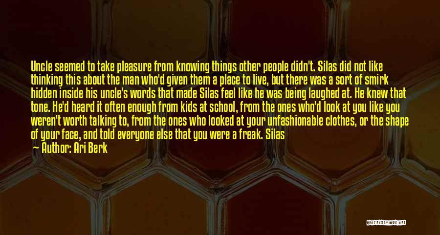 Face Hidden Quotes By Ari Berk