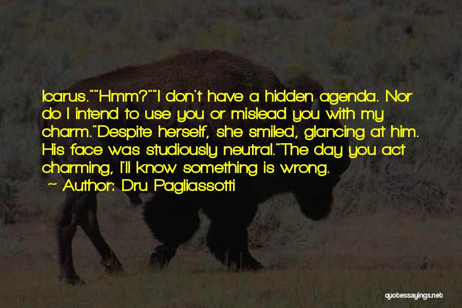 Face Hidden Quotes By Dru Pagliassotti