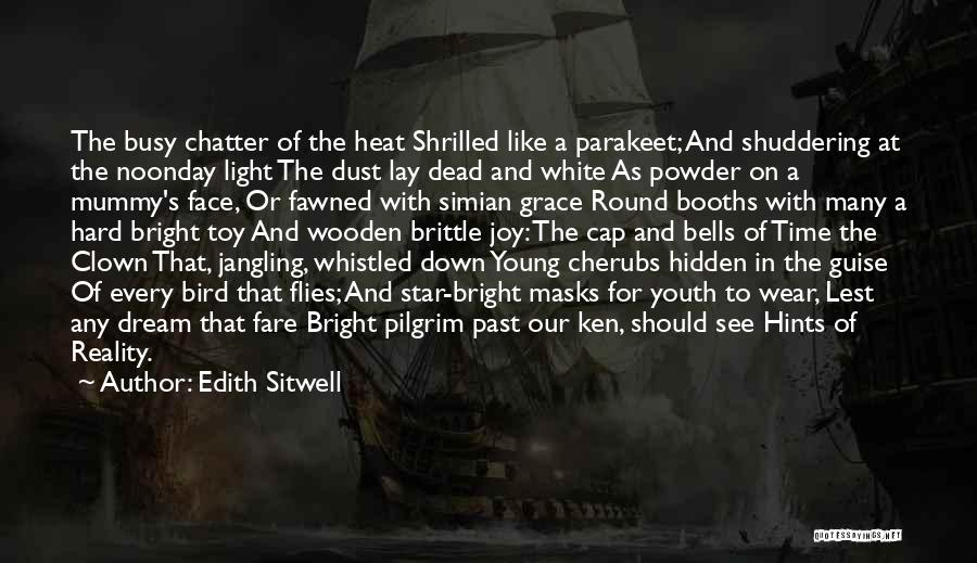 Face Hidden Quotes By Edith Sitwell