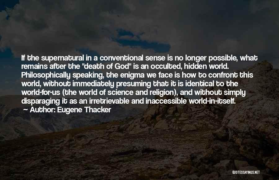 Face Hidden Quotes By Eugene Thacker
