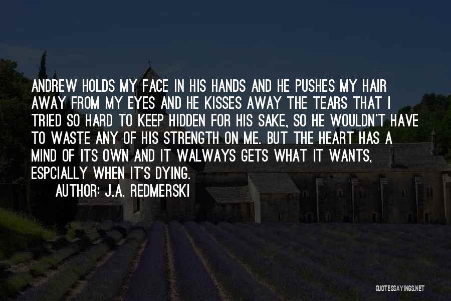 Face Hidden Quotes By J.A. Redmerski