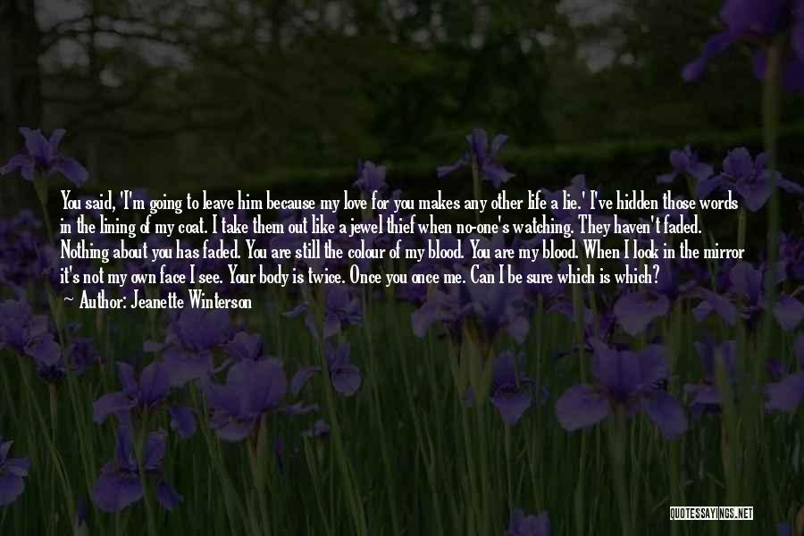 Face Hidden Quotes By Jeanette Winterson