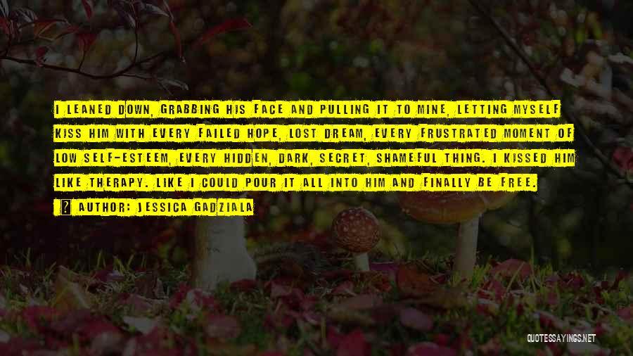 Face Hidden Quotes By Jessica Gadziala