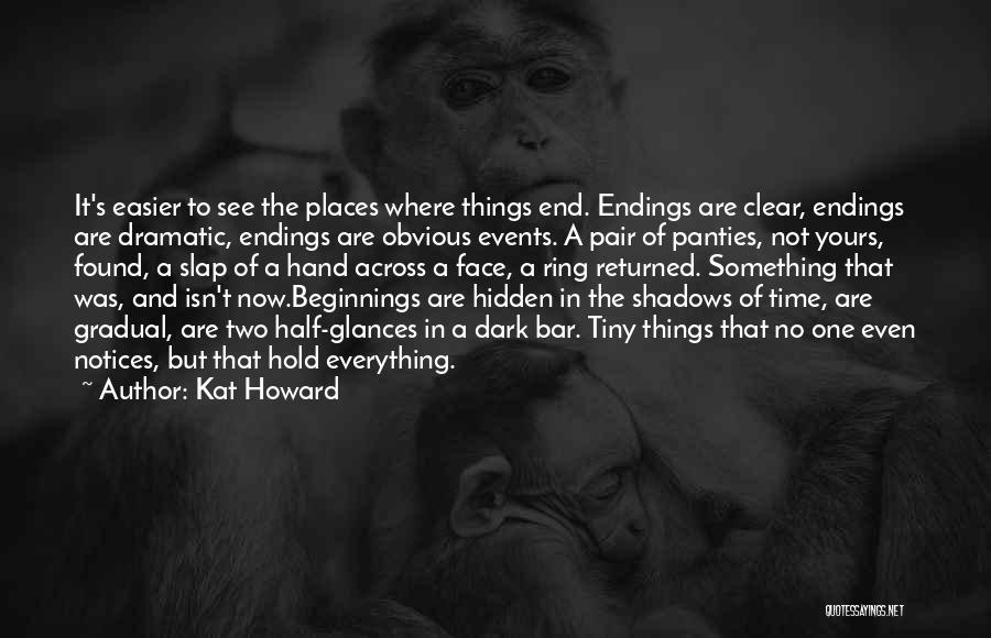 Face Hidden Quotes By Kat Howard