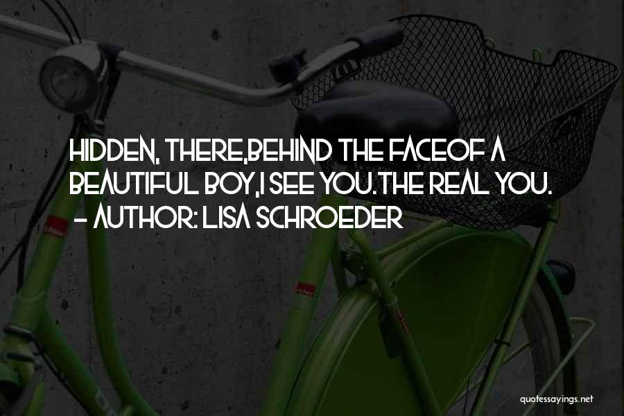 Face Hidden Quotes By Lisa Schroeder