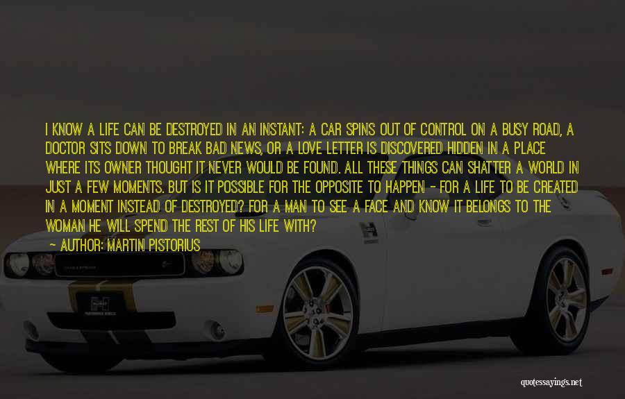 Face Hidden Quotes By Martin Pistorius