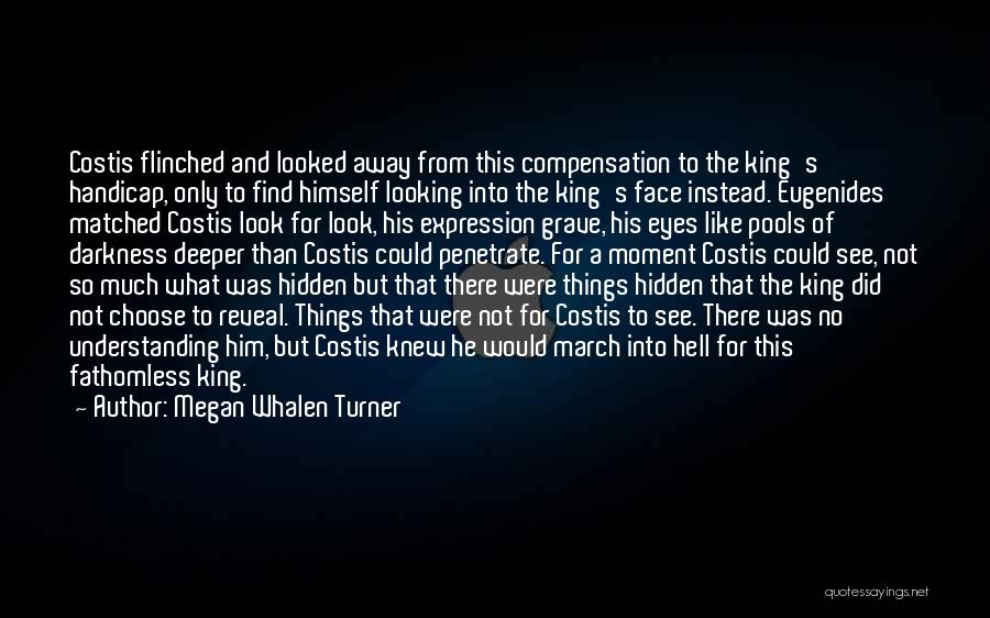 Face Hidden Quotes By Megan Whalen Turner