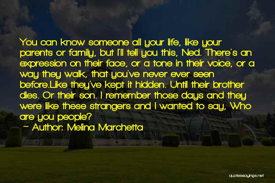 Face Hidden Quotes By Melina Marchetta
