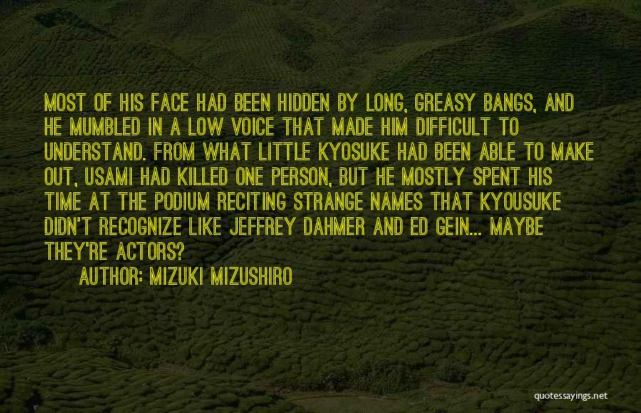 Face Hidden Quotes By Mizuki Mizushiro