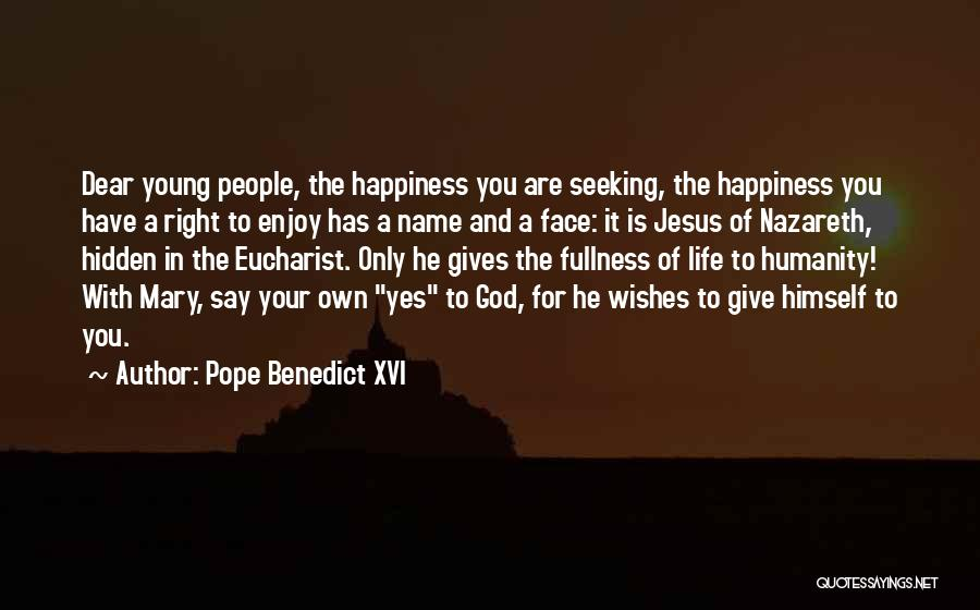 Face Hidden Quotes By Pope Benedict XVI