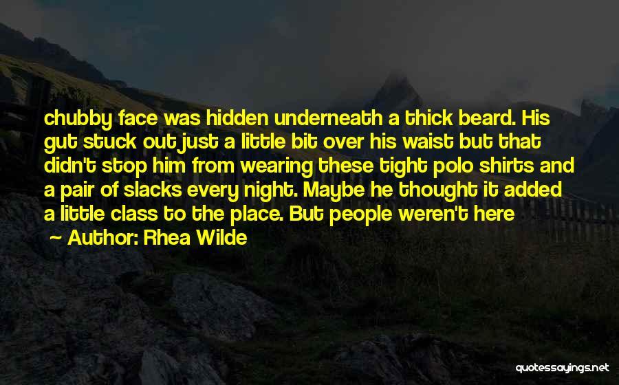 Face Hidden Quotes By Rhea Wilde