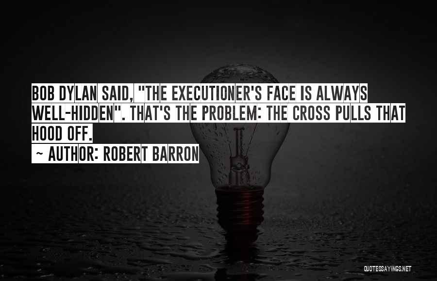 Face Hidden Quotes By Robert Barron