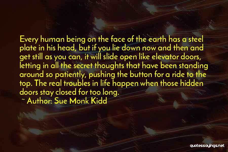 Face Hidden Quotes By Sue Monk Kidd