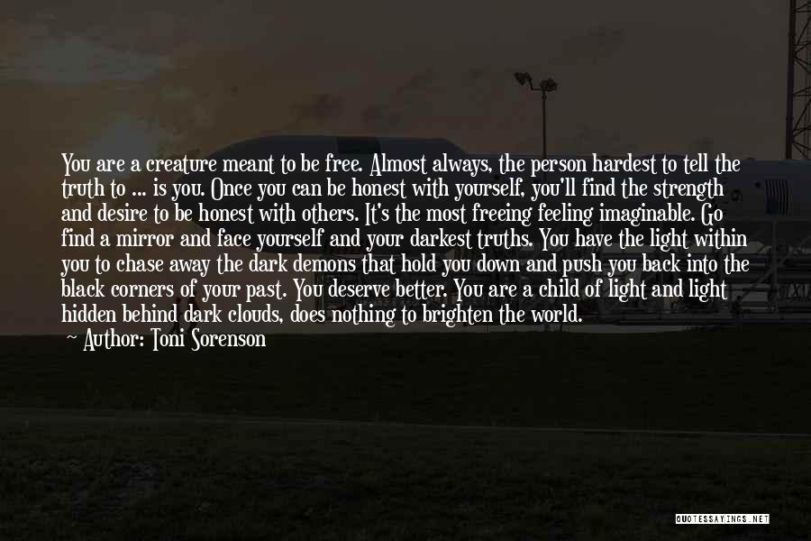 Face Hidden Quotes By Toni Sorenson