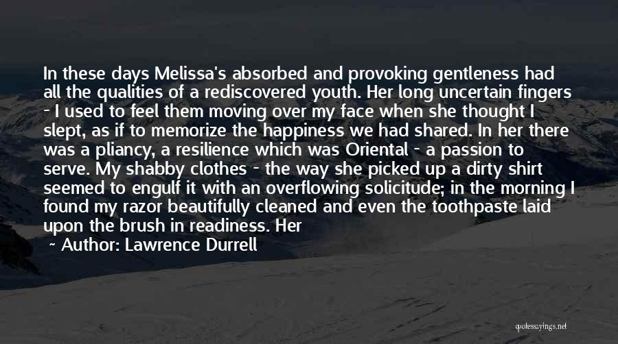 Face Shape Quotes By Lawrence Durrell