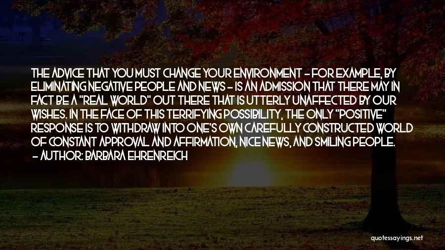 Face The Real World Quotes By Barbara Ehrenreich
