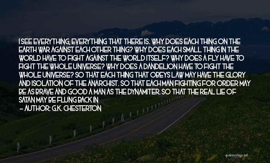 Face The Real World Quotes By G.K. Chesterton