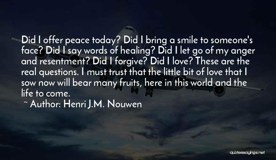 Face The Real World Quotes By Henri J.M. Nouwen