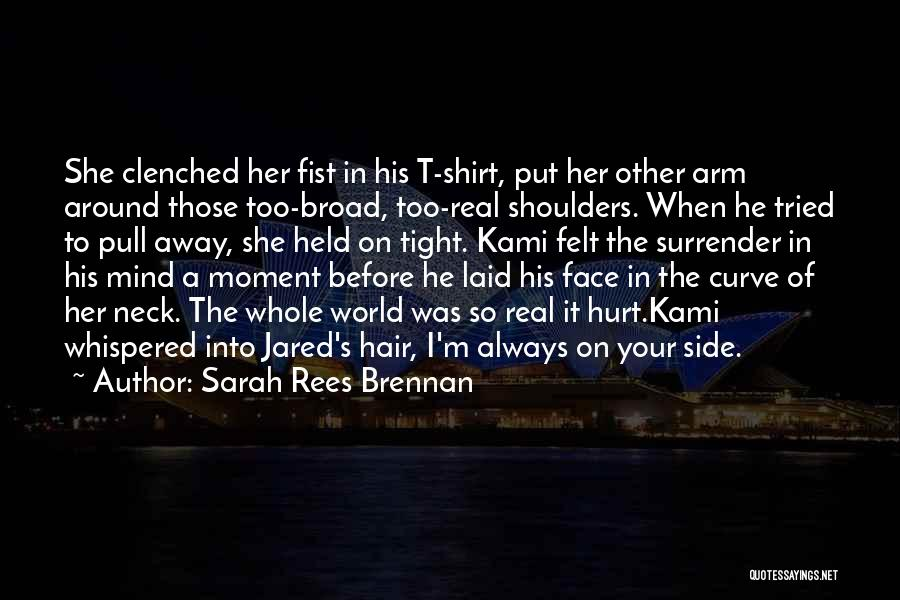 Face The Real World Quotes By Sarah Rees Brennan