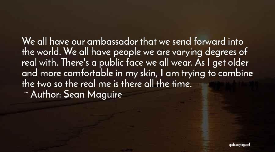 Face The Real World Quotes By Sean Maguire