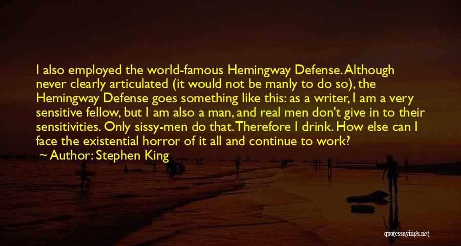 Face The Real World Quotes By Stephen King