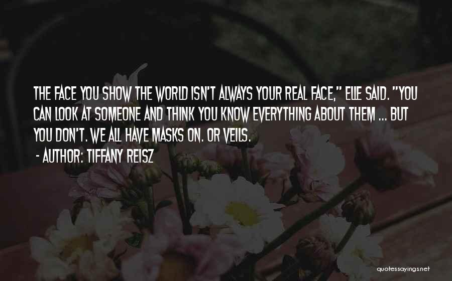 Face The Real World Quotes By Tiffany Reisz