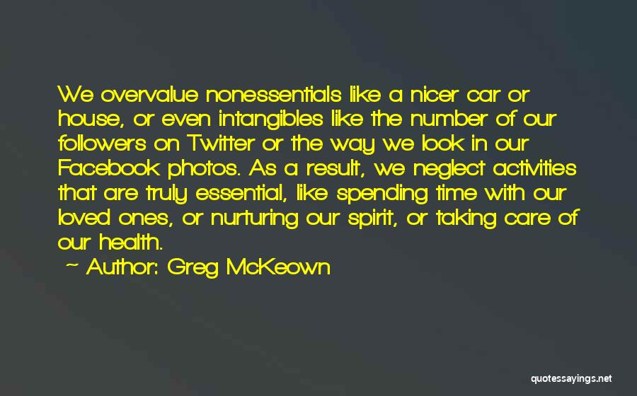 Facebook Followers Quotes By Greg McKeown
